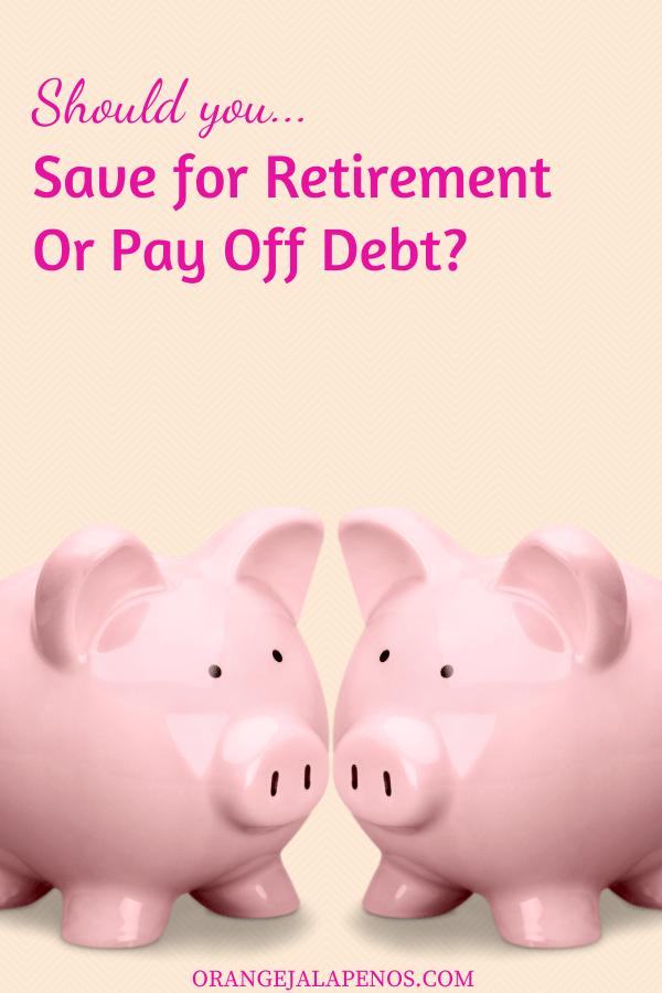 Should You Save For Retirement or Pay Off Debt?