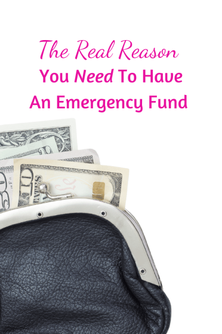 The Real Reason To Have An Emergency Fund