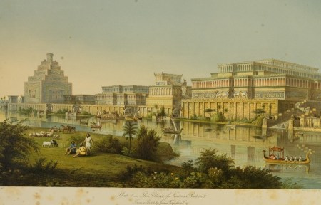 """The Palaces at Nimrud Restored,"" as imagined by the city's first excavator, A.H. Layard (A Second Series of the Monuments of Nineveh, London 1853, pl. 1 detail, after a sketch by James Fergusson). Wikimedia Commons"