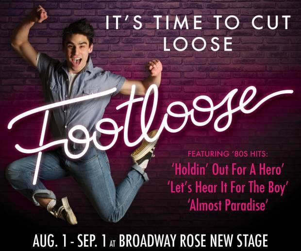 Broadway Rose Footloose Aug. 1-Sept. 1, 2019 Broadway Rose New Stage