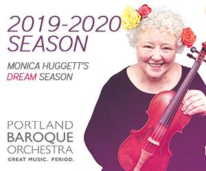 Portland Baroque Orchestra 2019-20 season monica huggett