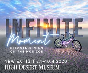 High Desert Museum Bend Burning Man Infinite Moment