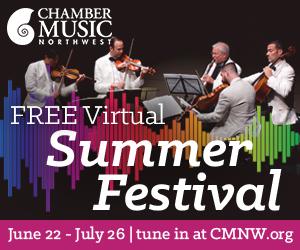 Chamber Music Northwest Virtual Summer Festival 2020