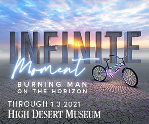High Desert Museum Oregon Burning Man Infinite Moment
