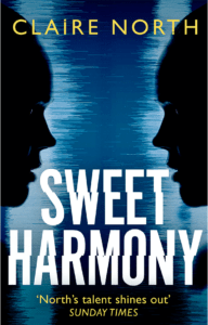 Cover Launch: SWEET HARMONY by Claire North