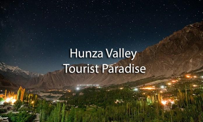 Hunza Valley Tourist Paradise