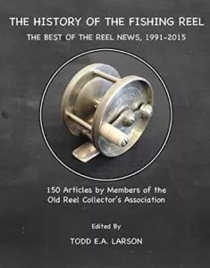 History of the fishing reel