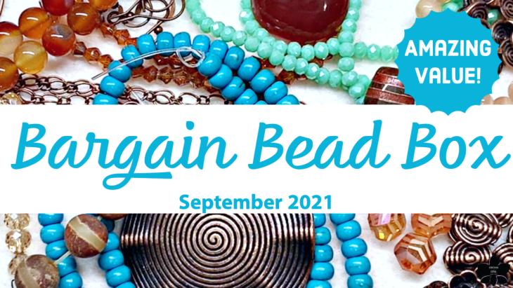 Bargain Bead Box september 2021