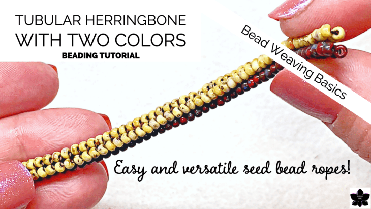 How to Bead Tubular Herringbone Stitch with Two Colors Tutorial