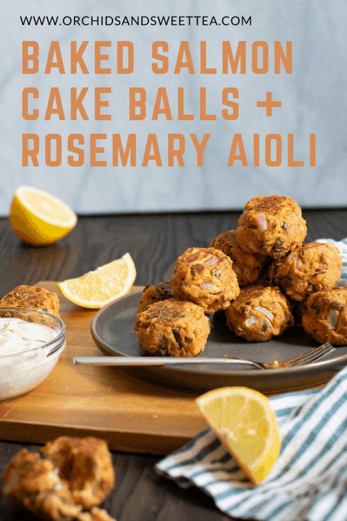 Baked Salmon Cake Balls + Rosemary Aioli