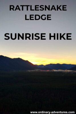 Sunrise behind mountains across a valley. Text reads: Rattlesnake ledge sunrise hike