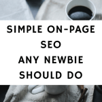 Simple On-Page SEO Any Newbie Should Do
