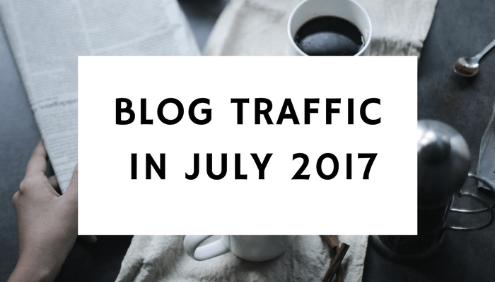 Blog Traffic In July 2017 – Has It Gone Up?