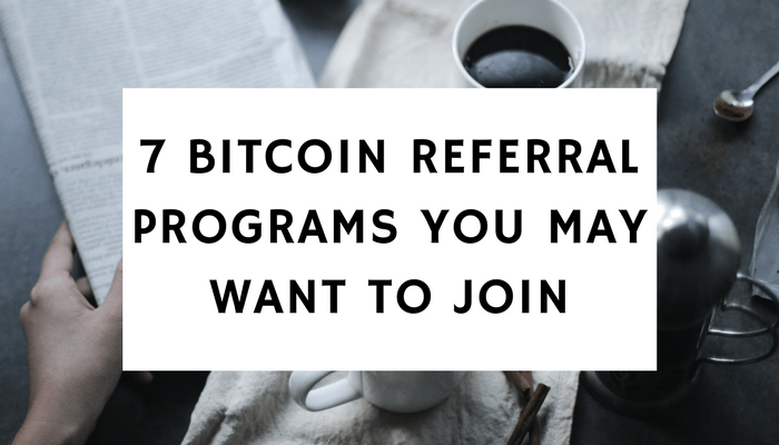 7 bitcoin referral programs you may want to join ordinary reviews ccuart Image collections