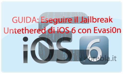 Come eseguire il jailbreak untethered di iOS 6.1