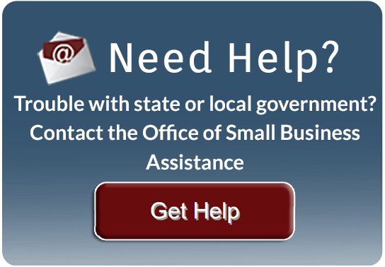 Trouble with state or local government? Contact the Small Business Advocate.