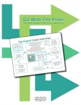 Go With The Flow! The Clutter-Clearing Tool Kit for an Organized Life