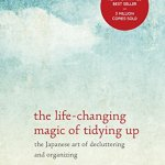 The Five Stages of Marie Kondo & The Life-Changing Magic of Doing What Works for YOU