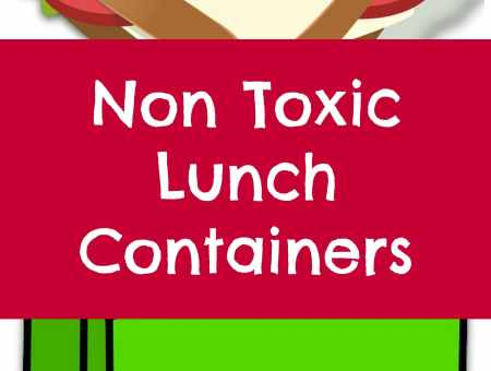 non toxic lunch containers