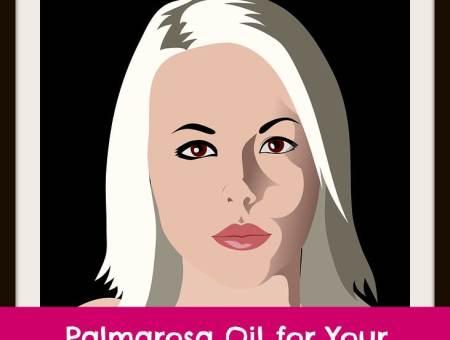 palmarosa oil for skin