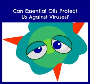 can essential oils kill viruses