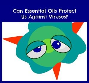 can essential oils kill viruses
