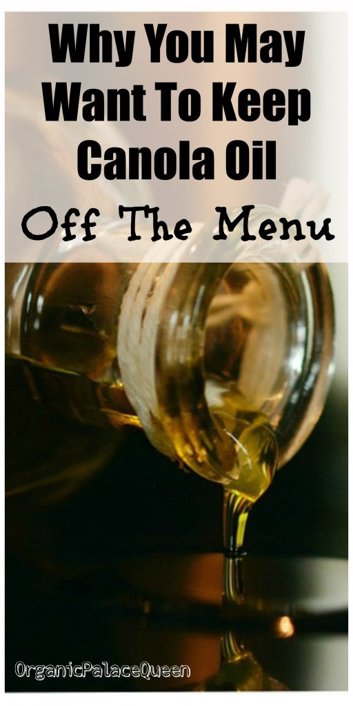 Is canola oil good for you?