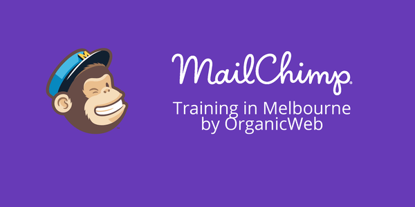 Learn how to use Mailchimp for email marketing in Melbourne