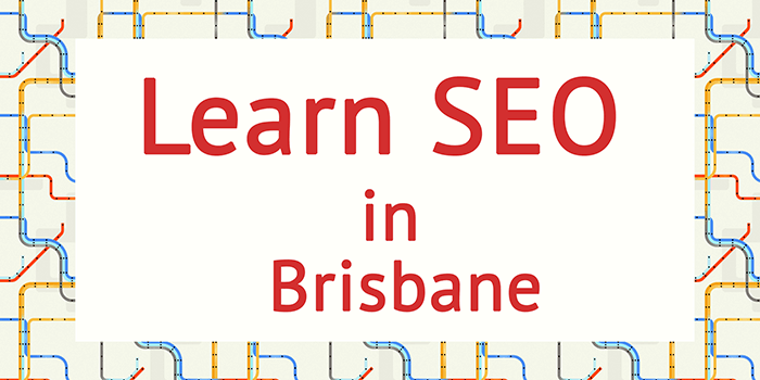 Learn SEO in Brisbane