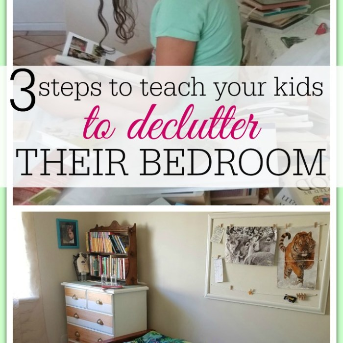 3 Steps To Teach Your Kids To Successfully Declutter Their Room