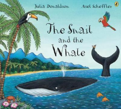 The Snail and The Whale - Best Books for 4 years old