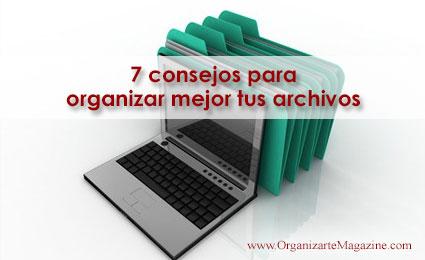 organizar archivos: 7 consejos