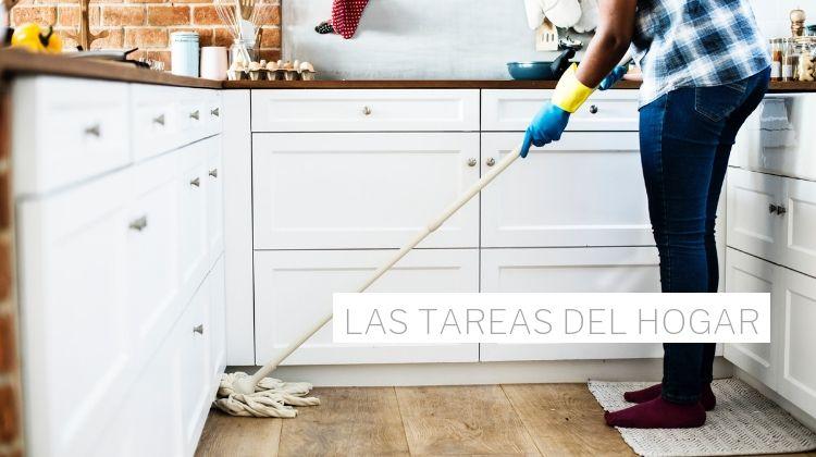 las tareas del hogar: diarias, semanales, mensuales