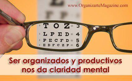 Productividad personal: por qué ser organizados nos da claridad mental