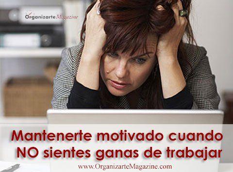 mantenerte-motivado-cuando-NO-sientes-ganas-de-trabajar