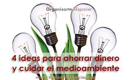 4-ideas-ahorro-dinero-cuidar-medioambiente
