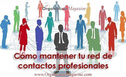 Red de contactos profesionales, como mantenerla viva