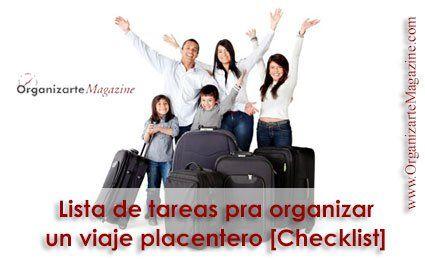 Lista de tareas para organizar un viaje placentero