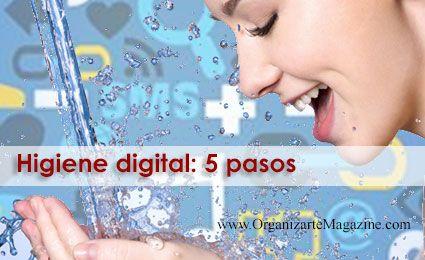 Higiene digital: 5 pasos para ser más productivos