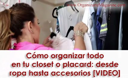 como-organizar-closet-placard-video