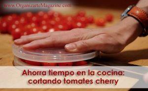 cómo cortar tomates cherry rápido