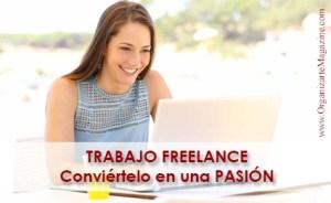 Trabajo Freelance - Convertir en Pasión