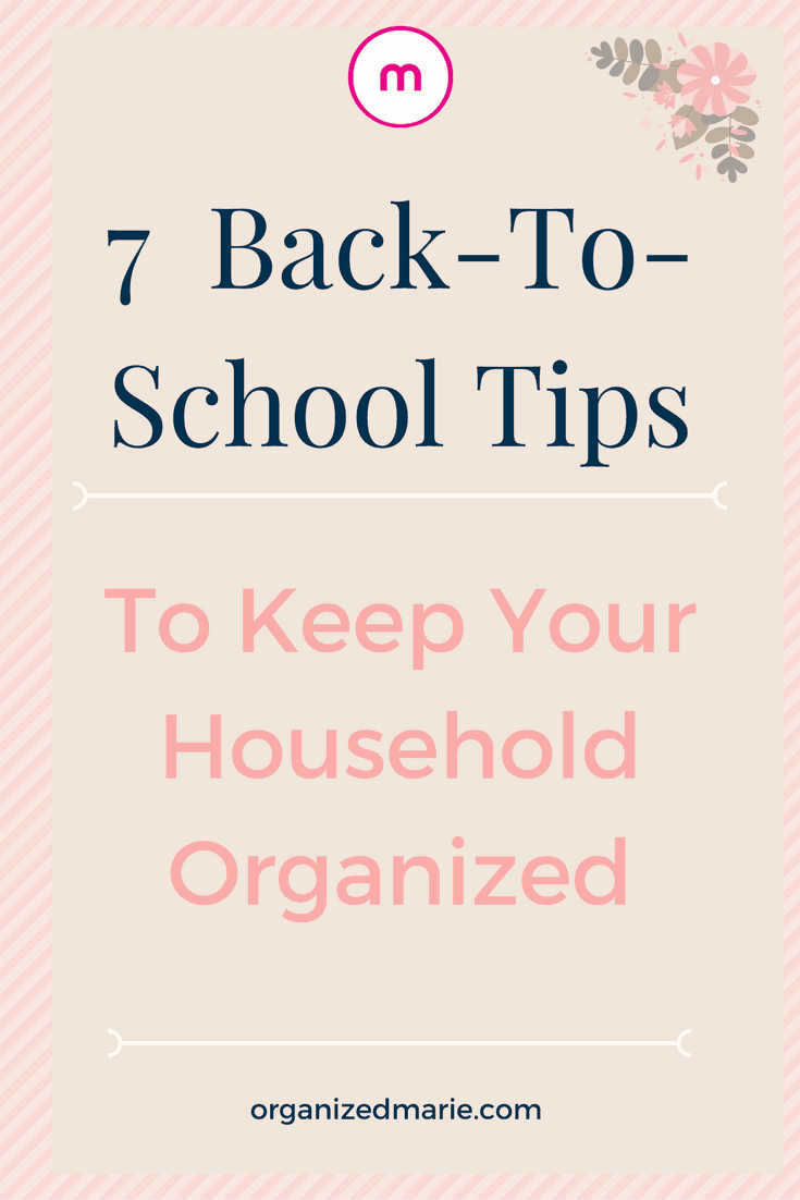 7 back to school organizing tips