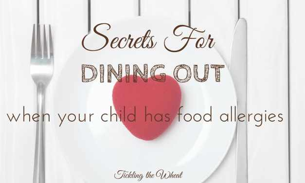 How to Make the Most of Dining Out When Your Child Has Food Allergies