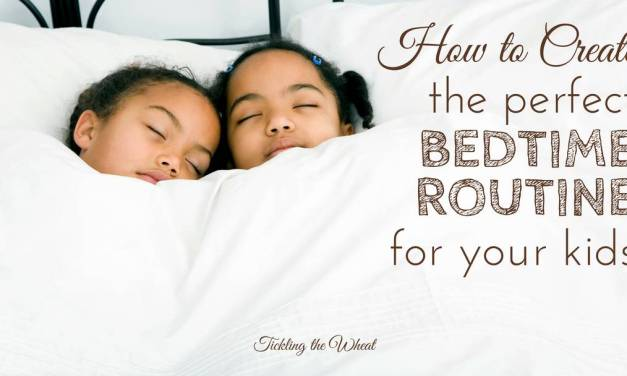 How to Create the Best Bedtime Routine For Your Kids