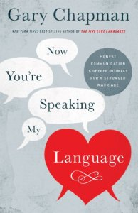 Now You're Speaking My Language is a great marriage building book to take your communication to the next level.