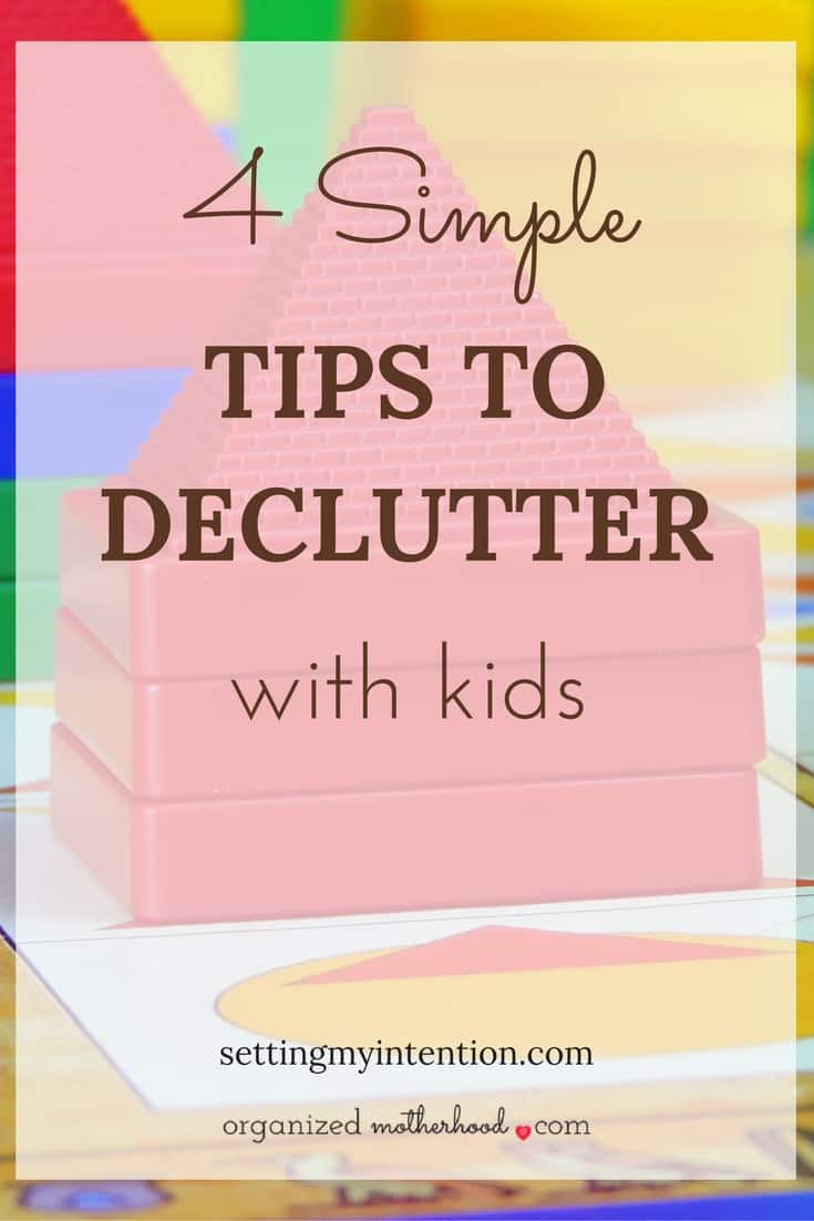 Decluttering with kids is a challenge. These 4 simple steps made decluttering my kids' toys, clothes, and stuff so much easier.
