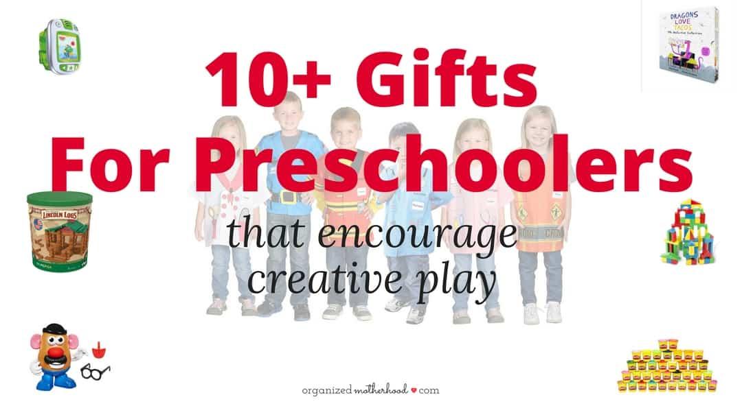 10 Fun Gifts for Preschoolers
