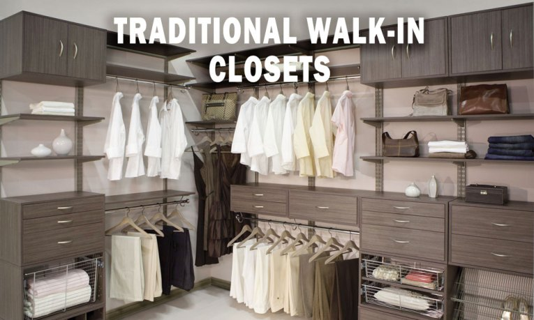 TRADITIONAL WALK-IN CLOSETS