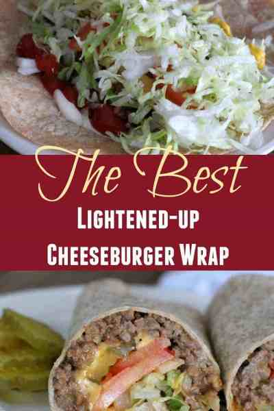 The Best Lightened-up Cheeseburger Wrap